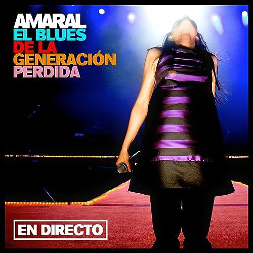 El Blues De La Generación Perdida by Amaral on Amazon Music ...