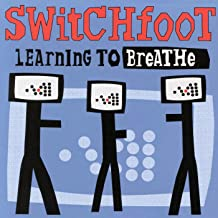 Best switchfoot learning to breathe Reviews