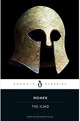 The Iliad (Penguin Classics) Kindle Edition