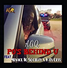 Pos Behind U (feat. Menace To Society, KB & Cess)