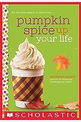 Pumpkin Spice Up Your Life: A Wish Novel Kindle Edition