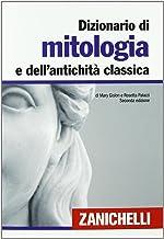Scaricare Libri Dizionario di mitologia e dell'antichità classica PDF
