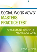 Social Work ASWB Masters Practice Test: 170 Questions to Identify Knowledge Gaps