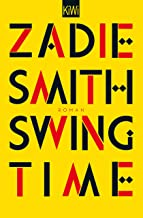 Swing Time: Roman (German Edition)