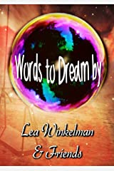 Words to Dream By Kindle Edition