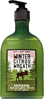 Bath and Body Works WINTER CITRUS WREATH Hand Soap with Tea Tree Oil 8 Fluid Ounce (2018 Edition)