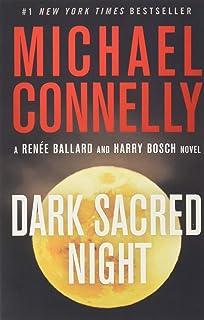 Dark Sacred Night (A Renée Ballard and Harry Bosch Novel, 21)