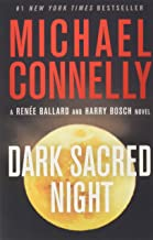 Dark Sacred Night (A Ren¿e Ballard and Harry Bosch Novel)