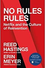 No Rules Rules: Netflix and the Culture of Reinvention Kindle Edition