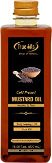 Best True Oils Cold Pressed Mustard Oil 16.90 fl. oz. (500 ml) for Body massage and Hair oil Review