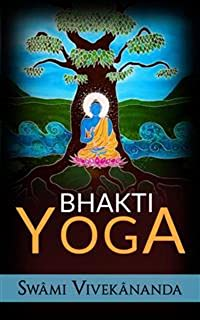 Bhakti yoga (Italian Edition)