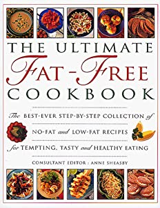 Free Download The Ultimate Fat-Free Cookbook: The Best-Ever