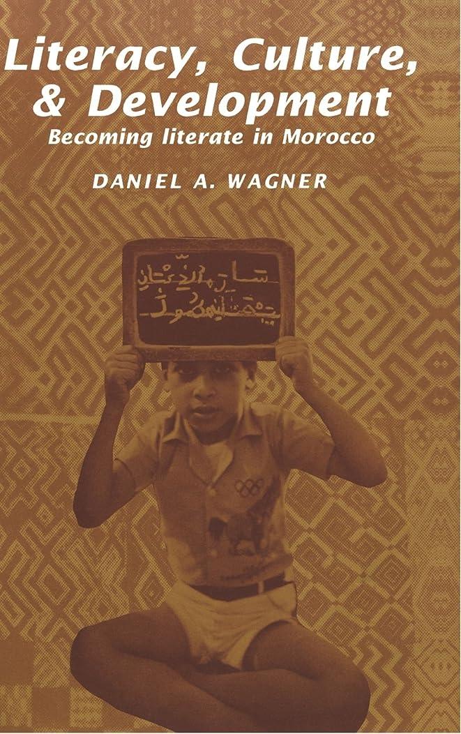 湿度生命体他の場所Literacy, Culture and Development: Becoming Literate in Morocco