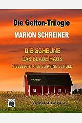 Die Gelton-Trilogie: Sammelband Kindle Ausgabe