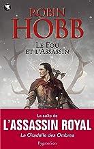 Le Fou et l'Assassin (Tome 1) (French Edition)