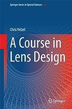 A Course in Lens Design (Springer Series in Optical Sciences Book 183)