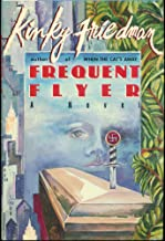 Frequent Flyer (Kinky Friedman Novels)