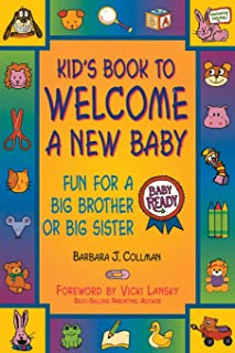 Kid's Book to Welcome a New Baby: Fun For a Big Brother or Big Sister