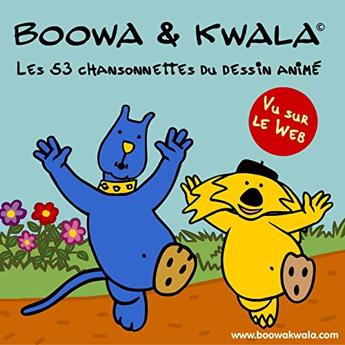 Les 53 Chansonnettes Du Dessin Anime By Boowa Kwala On Amazon