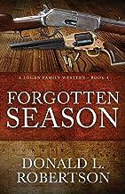 Forgotten Season: A Logan Family Western - Book 4