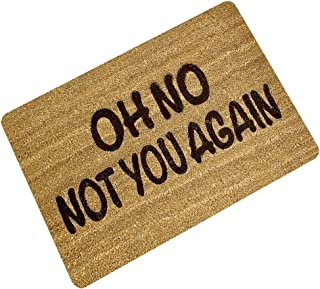 Oh No Not You Again Printed Welcome Floor Mats Non-slip Rubber Back Funny Doormats Hallway Outdoor Entrance Floor Rugs And...