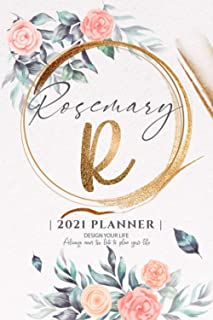 Rosemary 2021 Planner: Personalized Name Pocket Size Organizer with Initial Monogram Letter. Perfect Gifts for Girls and W...