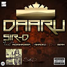 Daaru (feat. Akashdeep, 2 Shadez, Desi Beam) [Explicit]