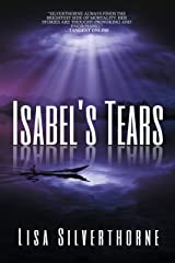 Isabel's Tears: A Paranormal Time-Travel Ghost Romance Kindle Edition