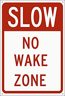 OBS Custom Yard Sign, 8 x 12 Inches Aluminum Warning Metal Signs, Indoor or Outdoor Use for Home Business, UV Protected & Waterproof (Slow No Wake Zone)