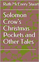 Solomon Crow's Christmas Pockets and Other Tales
