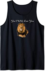Mighty Lion Yes I Will Eat You Tank Top