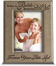 BELLA BUSTA- Today a Bride, Tomorrow a Wife, Forever Your Little Girl- Engraved Leather Picture Frame- Wedding Gift for Mom and Dad (4