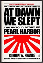 At Dawn We Slept: The Untold Story of Pearl Harbor (50th Anniversary Edition)