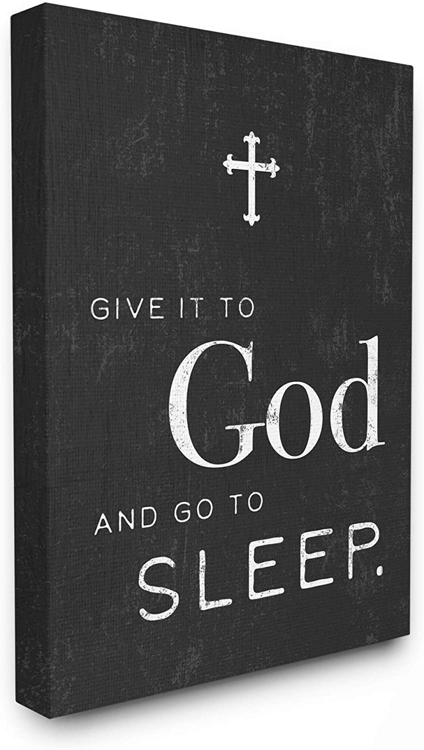 Stupell Industries Home Give it to God' Cross Black and White Typography Stretched Canvas Wall Art, Multicolor