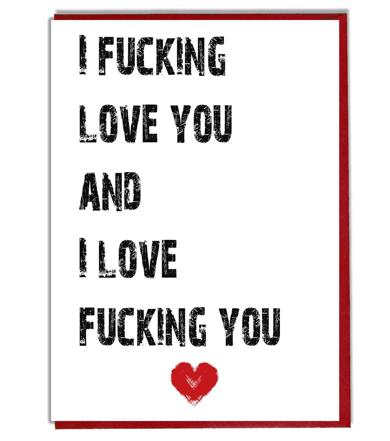 I Love You Rude Blunt Card Valentines Anniversary