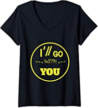 Womens I'll Go With You Pilots Shirt-Twenty One Perfect Fanny Gift V-Neck T-Shirt