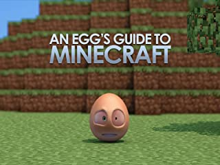 An Egg's Guide to Minecraft