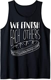 We Finish Each Others Art | Cool Funny Sandwich Lover Gift Tank Top