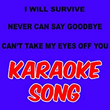 I WILL SURVIVE - NEVER CAN SAY GOODBYE - CAN'T TAKE MY EYES OFF YOU (Instrumental With Choirs +1S)