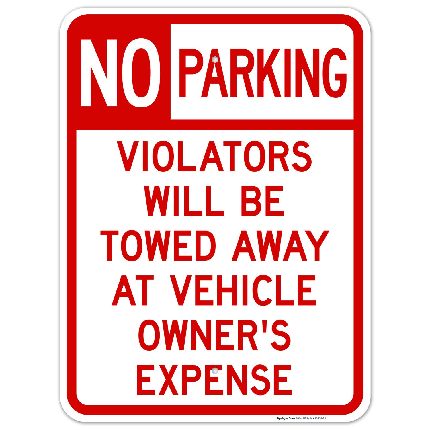 No Parking Sale special price Sign s Will be Towed Alu 18x24 Inches Sale SALE% OFF Rust .063 Free