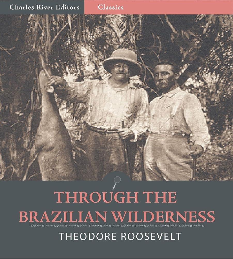 交渉するマイクロフォン幾何学Through the Brazilian Wilderness (Illustrated) (English Edition)