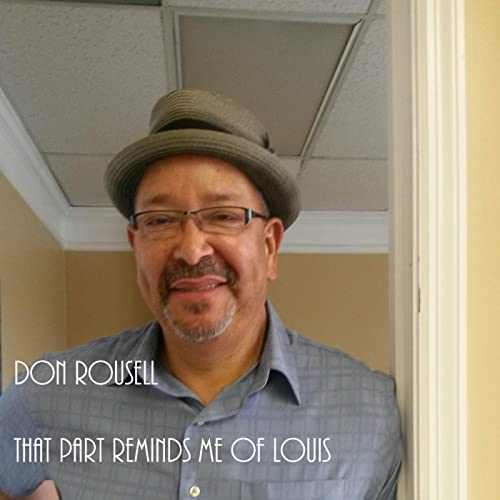 That Part Reminds Me of Louis by Don Rousell on Amazon Music - Amazon.com b97518379cfd
