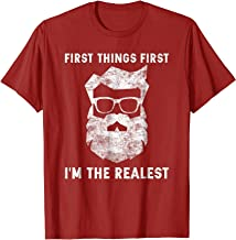 First Things First Im The Realest Santa Hipster Santa Claus