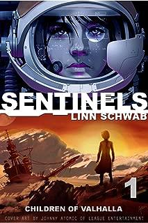 Sentinels: Children of Valhalla (Sentinels Saga Book 1)