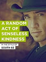 A Random Act Of Senseless Kindness