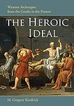 The heroic هدية مثالية: archetypes غربية من greeks To The