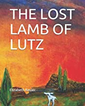 THE LOST LAMB OF LUTZ