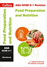 AQA GCSE 9-1 Food Preparation and Nutrition Workbook: For the 2020 Autumn & 2021 Summer Exams (Collins GCSE Grade 9-1 Revi...