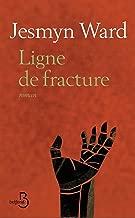 Ligne de fracture (French Edition)