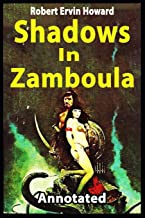 Shadows in Zamboula[Annotated]